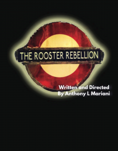 The Rooster Rebellion at The Weekend Theater
